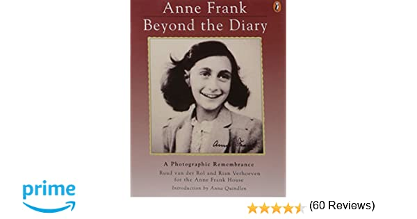 Anne Frank: Beyond the Diary - A Photographic Remembrance: Ruud ...
