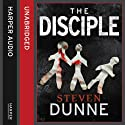 The Disciple Audiobook by Steven Dunne Narrated by Jonathan Keeble