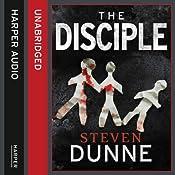 The Disciple | Steven Dunne