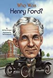 img - for Who Was Henry Ford? (Turtleback School & Library Binding Edition) by Burgan, Michael (2014) Library Binding book / textbook / text book