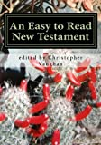 img - for An Easy to Read New Testament book / textbook / text book