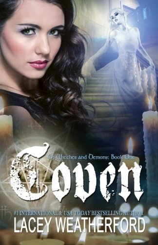 Coven (Of Witches and Demons) (Volume 1)