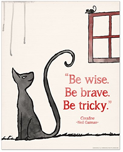 Be Brave Children's Literature Inspirational Quote Poster for Home, Classroom or Library Featuring a Beloved Neil Gaiman Quote