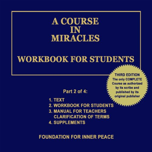 A Course in Miracles: Workbook for Students, Vol. 2 by Foundation for Inner Peace