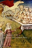 The Place of Thought: The Complexity of One in Late Medieval French Didactic Poetry (The Middle Ages Series)