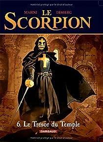 Le Scorpion, tome 6 : Le Trésor du Temple par Desberg