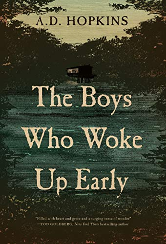34a5d34a62bc The Boys Who Woke Up Early - Kindle edition by A.D. Hopkins ...