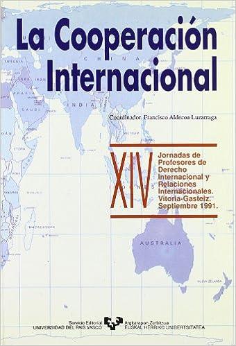 La cooperacion internacional (XIV jornadas de profesores de