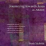 Journeying Towards Jesus in Advent