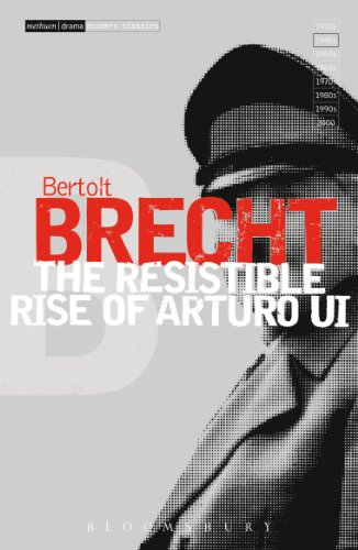 The Resistible Rise of Arturo Ui (Modern Classics) (Vol 6)