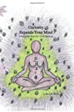 Curiosity Expands Your Mind, Brenda Miller, 1425188567