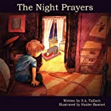 The Night Prayers, S. A. Tulloch, 1435709624