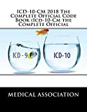 ICD-09-CM 2017 The Complete Official Codebook presents the complete code set of chapters within a tabular list of diseases and injuries.It includes everything an outpatient or inpatient coder needs to code diagnoses to the highest level of specificit...