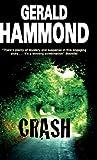 Crash, Gerald Hammond, 0727866761