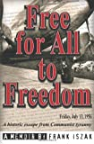 Free for All to Freedom, Frank Iszak, 1460985575
