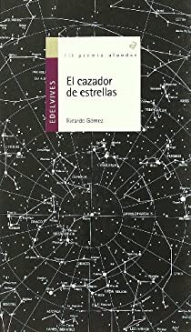 El cazador de estrellas par Gómez Gil