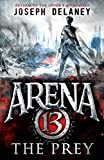 arena 13 the prey