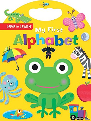 Download My First Alphabet (Love to Learn) pdf epub