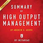 Summary of High Output Management by Andrew S. Grove | Includes Analysis | Instaread
