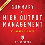 Summary of High Output Management by Andrew S. Grove   Includes Analysis