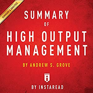 Summary of High Output Management by Andrew S. Grove | Includes Analysis Hörbuch