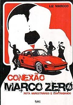 Conexão Marco Zero por [Marcco, Liz]