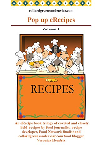 (Collard Greens and Caviar Pop up eRecipe Book Volume 1)