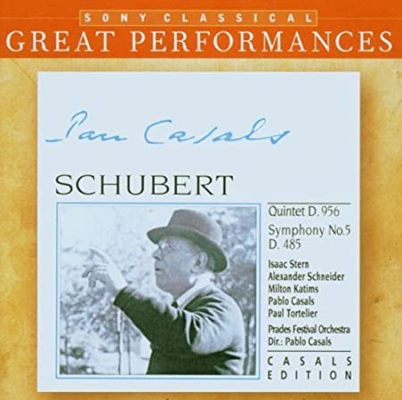 Schubert: Quintet in C major, D. 956; Symphony No. 5 in B-flat Major, D. 485 [Great Performances] by Pablo Casals, Isaac Stern, Alexander Schneider, Milton Katims, Paul Tortelier, P (2006) Audio CD