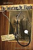 The Notorious Dr. Flippin, Jamie Q. Tallman, 0896726754