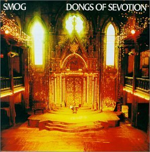 Dongs of Sevotion by SMOG (2000-04-04)