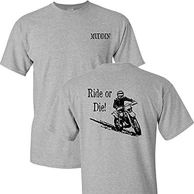 Muddin' Ride or Die on a Sports Grey T Shirt