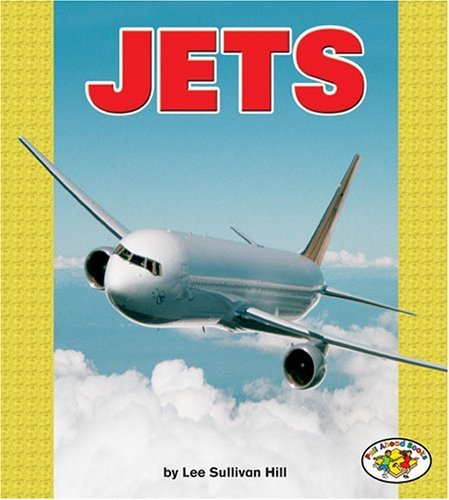 Jets (Pull Ahead Books) by Lee Sullivan Hill (2004-08-01)