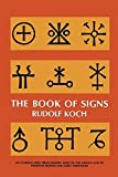 img - for The Book of Signs (Dover Pictorial Archive) by Rudolf Koch (1955-06-01) book / textbook / text book