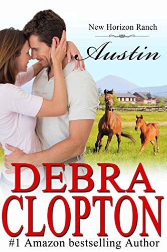 Austin (New Horizon Ranch Book 8) by [Clopton, Debra]