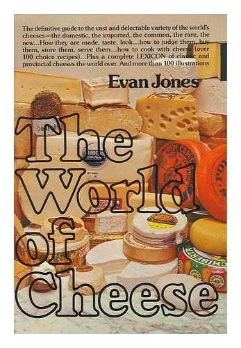 the world of cheese evan jones - 1