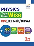 Physics Topic-Wise & Chapter-Wise Daily Practice Problem (DPP) Sheets for JEE Main/ BITSAT