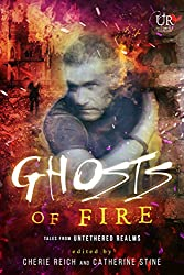 Ghosts of Fire (Elements of Untethered Realms Book 3)