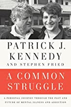 A Common Struggle: A Personal Journey Through the Past and Future of Mental Illness and Addiction