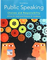 Public Speaking: Choices and Responsibility