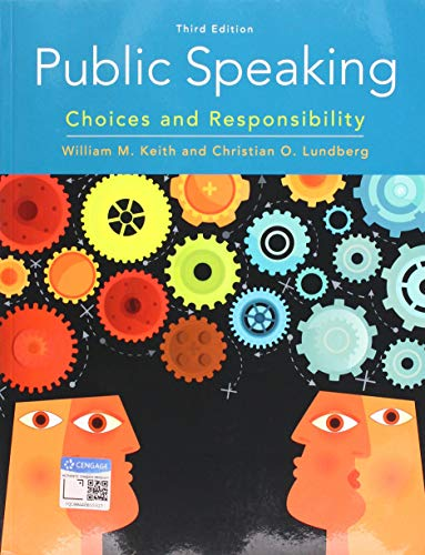 Public Speaking: Choices and Responsibility (MindTap Course List)