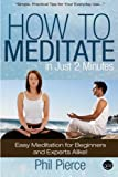 How to Meditate in Just 2 Minutes: Easy Meditation for Beginners and Experts Alike! (Relaxation, Mindfulness & ASMR)