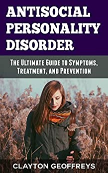 antisocial personality disorder treatment This guideline is concerned with the treatment and management of people with antisocial personality disorder in primary, secondary and tertiary care various terms.