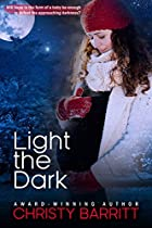LIGHT THE DARK: A CAROLINA MOON CHRISTMAS NOVELLA