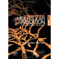 Understanding Molecular Simulation: From Algorithms to Applications (Computational Science) (Computational Science Series, Vol 1)