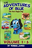 The Adventures of Blue the Very Happy Dog, Ronnie James, 1494372517