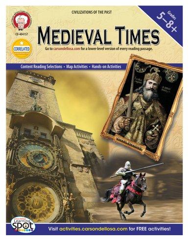 Medieval Era - Medieval Times, Grades 5 - 8