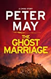"""The Ghost Marriage - A China Novella"" av Peter May"