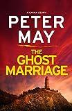 """The Ghost Marriage - A China Novella"" av Peter May"