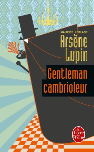 Arsene Lupin Gentleman Cambrioleur Policiers French Edition