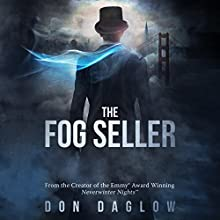 The Fog Seller: A San Francisco Mystery Audiobook by Don Daglow Narrated by David Stifel
